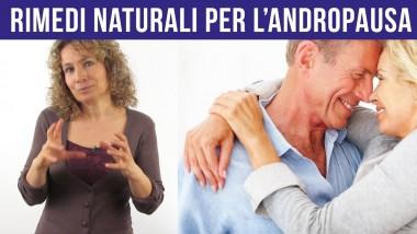 Calo del testosterone: i rimedi naturali per l'Andropausa